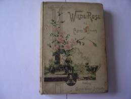 Wilde Rose   De Agnès HOFFMANN (1896) - Libri, Riviste, Fumetti