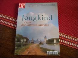 Dossier De L´Art N° 108 Jongkind L'Ami Des Impressionnistes - Art
