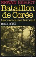 HISTORIQUE BATAILLON DE COREE VOLONTAIRES FRANCAIS 1950 1953 ONU GUERRE COMMUNISME CHINE USA - Livres