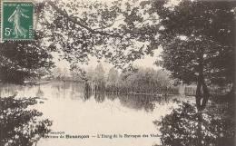 Doubs- Environs De Besançon -L'Etang De La Barraque Des Violons. - Besancon