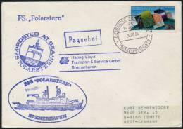 ARCTIC, FS POLARSTERN , 26.08.1984, Paquebot + Versch. Cachets - Polare Shiffe & Eisbrecher
