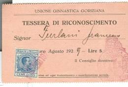 UNIONE GINNASTICA GORIZIANA, TESSERA DI RICONOSCIMENTO  AGOSTO 1929, FORMATO 10,5 X 6,5 - - Ginnastica