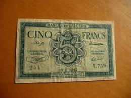 Billet. Banque De L'Algérie. 5 Francs. 16.11.1942 En L´état Voir Photos. - Algérie