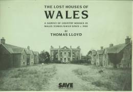 """""""The Lost Houses Of Wales""""  By  Thomas Lloyd.   Scandalous Situations Where Grand Houses Were Left To Rot! - Books, Magazines, Comics"""