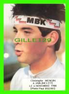 SPORTS, CYCLISME - CHRISTOPHE MENGIN À JABLINES (77) EN 1988 - PHOTO PAUL IRIZAR - - Cyclisme