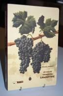 UN GRAND VIGNERON LAMARTINE Claudius Grillet - Bourgogne