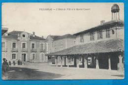 VILLEREAL   L'Hôtel De Ville Et Le Marché Couvert     Animées   écrite En 1915 - France