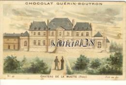 CHROMO - CHOCOLAT GUERIN-BOUTRON - N° 42 - CHATEAU DE LA MUETTE  (Passy) - Guérin-Boutron