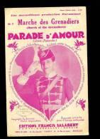 ANCIENNE PARTITION PARADE D'AMOUR  MARCHE DES GRENADIERS  INTERPRETE PAR MAURICE CHEVALIER - Musique & Instruments