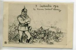 54 NANCY MILITARIA Radiguet Le Kaiser Guillaume Devant La Ville 1914   /D16-2012 - Nancy