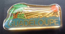 PIN´S - Ile De La Guadeloupe - Soleil - RARE - Pim´s Pins Pims - Steden