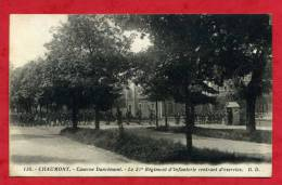 CHAUMONT Caserne Danrémont - Le 21 Régiment D´infanterie Rentrant D´exercice - Chaumont
