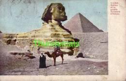 CPA EGYPTE EGYPT CAIRE SPHINX ET LA GRANDE PYRAMIDE CHEOPS - Egypte