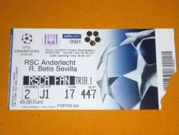 RSC Anderlecht-Real Betis/Football/UEFA Champions League Match Ticket - Tickets D'entrée