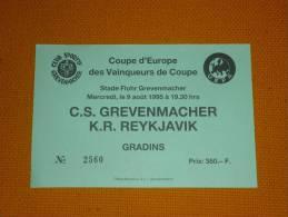 CS Grevenmacher-KR Reykjavik/Football/UEFA Cup Match Ticket - Tickets D'entrée