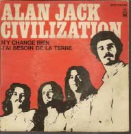 "45 Tours SP - ALAN JACK CIVILIZATION - BYG 129022 -  "" N'Y CHANGE RIEN "" + 1 - Vinyl-Schallplatten"