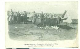 MAROC/ OUDJA, Occupation D'Oudja (avril 1907), Les Tirailleurs Au Camp De Sidi-Yaya (MILITAIRE) - Maroc