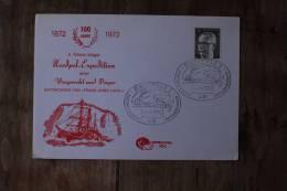 I++3    1972  100 JAHRE NORDPOL-EXPEDITION  FDC - Gebraucht