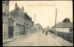 76 BLANGY SUR BRESLE / Rue De La Gare / - Blangy-sur-Bresle