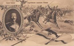 DR Propagandakarte Feldpost 1.WK Unser Kaiser  Angreifende Dt. Ulanen - Deutschland