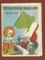 TESSERA SINDACATO C.G.I.L. - CONFEDERAZIONE GENERALE ITALIANA DEL LAVORO - 1954-55 - INTESTATA - Documenti Storici