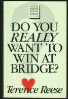 """""""Do You Really Want To Win At Bridge?""""  By  Terence Reese.                 Indoor Games - Books, Magazines, Comics"""