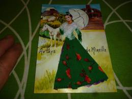 ARLES Au Pays De Mireille Camargue Carte Brodée Arlesienne Habillée D Une  Robe Tissu Corsage Dentelle - Arles