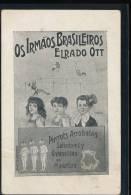 Spectacles --- Artistes --- Os Irmaos Brasileiros Elrado Ott - Artisti