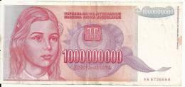 YOUGOSLAVIE 1000000000  Dinara 1993  VF  P 126 - Yugoslavia