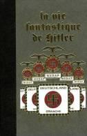 La Vie Fantastique De Hitler Par Giulo Ricchezza (bien Complet Des 3 Tomes) - Francese