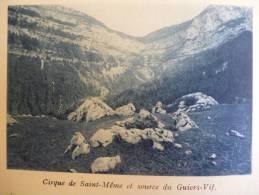 Pays De Chartreuse , Cirque De Saint Meme Et Source Du Guiers Vif  , Héliogravure Sépia Bleue 1931 - Documenti Storici