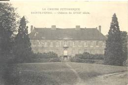 SAINTE -FEYRE - Chateau Du XVIII Siècle , Voir Scan - Other Municipalities