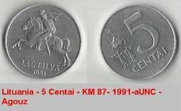 Lituania - 5 Centai - KM 87- 1991-aUNC - Agouz - Lituanie