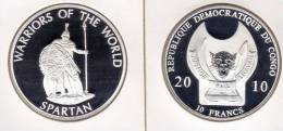 @Y@  Congo Kongo 10 FR 2010 Warriors Of The World   `Spartan` Proof. - Congo (République Démocratique 1998)