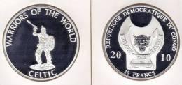 @Y@  Congo Kongo 10 FR 2010 Warriors Of The World   `` Celtic``.  Proof. - Congo (République Démocratique 1998)