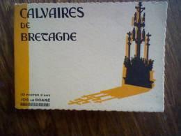 Calvaire De Bretagne (29) Tronoen-plougastel-pleyben-guimiliau-plogonven( Carnet De 10 Cartes 60 X 90 ( Toutes Visibles) - Otros Municipios