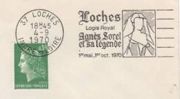 37  LOCHES  Logis Royal  Agnes Sorel 1422/1450 Et Sa Lègende 1 Mai 1 Octobre 1970  4/09/70 - Famous Ladies