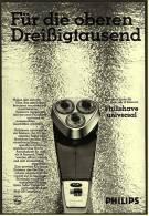 Reklame Werbeanzeige 1968 ,  Philips Elektro-Rasierer Philishave Universal - Für Die Oberen Dreißigtausend - Wissenschaft & Technik