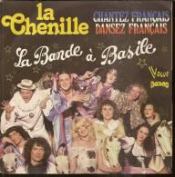 """45 Tours SP - LA BANDE A BASILE - MELBA 140251 -   """" LA CHENILLE """" + 1 ( écrit En GROS ) - Autres - Musique Française"""