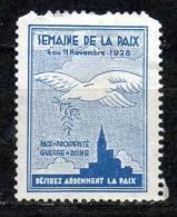 1928 - Semaine De La Paix -- PAIX = PRSPERITE   GUERRE = RUINE - Erinnophilie