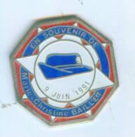 Pin's Gendarmerie - En Souvenir De MARIE CHRISTINE BAILLET - 9 Juin 1991 - Calot  - Publidome - B1066 - Militaria