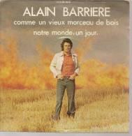 """45 Tours SP - ALAIN BARRIERE  - ALBATROS 10004 -  """" COMME UN VIEUX MORCEAU DE BOIS """" + 1 - Other - French Music"""