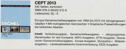 MlCHEL Briefmarken Katalog CEPT 2013 Neu 52€ Mit Jahrgangstabelle Von Europa Vorläufer NATO EFTA KSZE Symphatie-Ausgaben - Oude Documenten