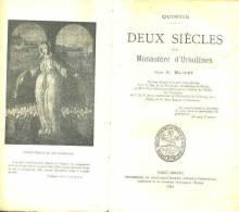 Blivet Quintin Deux Siecles D'un Monastere Des Ursulines Editions Prud'homme St Brieuc 1924 - Bretagne