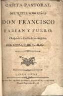 CARTA PASTORAL DEL ILUSTRISIMO SEÑOR DON FRANCISCO FABIAN Y FUERO OBIFPO DE LA PUEBLA DE LOS ANGELES AÑO 1768 - Religion & Occult Sciences