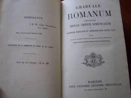 GRADUALE ROMANUM COMPLECTENS MISSAS OMNIUM DOMINICARUM 1888 - CHANTS RELIGIEUX LATIN - REIMS CAMBRAI - St Dié - Old Books