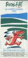 BISON FUTE - Carte Conseil 1990 - France  - Publicités -        (2704) - Mapas Geográficas