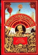 Jules Verne - Voyage Au Centre De La Terre - Éditions Bellerive - Aventure