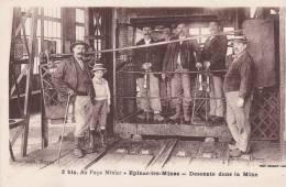 71.  _  EPINAC-les-MINES.  _  Descente Dans La Mine. - Mines