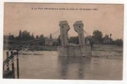 N°2  -  LE PONT D'ANDREZIEUX  APRES LA CRUE DU 16 OCTOBRE 1907 - Andrézieux-Bouthéon